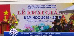 Bí thư Tỉnh ủy và Thành ủy dự khai giảng trường THPT chuyên Lê Thánh Tông